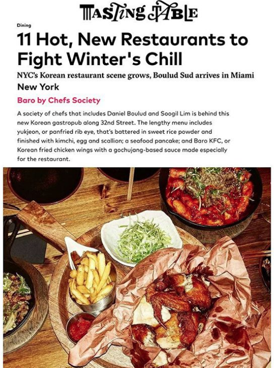 BARO by Chefs Society is featured on Tasting Table!😎👏 Looking for an awesome restaurant recommendation? No matter the occasion, price point or neighborhood, the DINE app has you covered. BARO by Chefs Society :: A society of chefs that Daniel Boulud is behind this new Korean gastropub along 32nd Street. The lengthy menu includes yukjeon, or panfried rib eye, that's battered in sweet rice powder and finished with kimchi, egg and scallion; a seafood pancake; and Baro KFC, or Korean fried chicken wings with a gochujang-based sauce made especially for the restaurant. . . . #thedailybite #noleftovers #nycrestaurants #topcitybites #noBSfood #forkfeed #foodandwine #bonappetit #yummo #eatfamous #foodstagram #tastethisnext #noms #zagat #eater #foodbeast #fwx #mypalate #instafood #foodpornshare #foodiegram #foodphotography #lunchspecial #BARObyChefsSociety #Happyhour